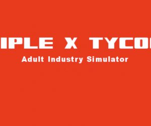 Triple_X_Tycoon_Interview